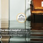 A Helpful Guide To Water Damage Restoration To Revitalize Your Rugs
