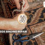 Side Binding Repair Perfectly Protects Your Rug Against Unraveling